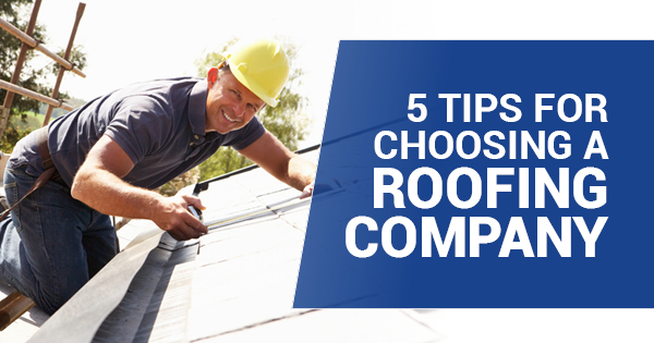 5 Tips For Choosing A Roofing Company